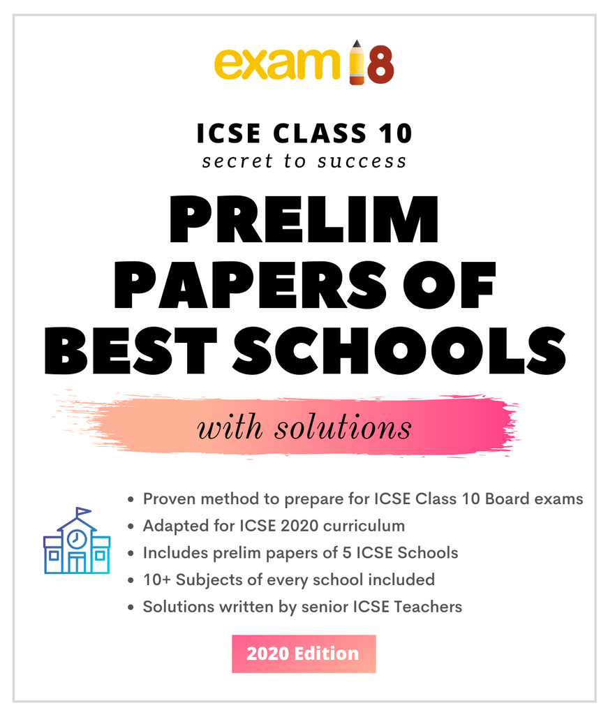ICSE Class 10 Prelim Papers Package of Best Schools (All Subjects, With Answers) - Old Edition