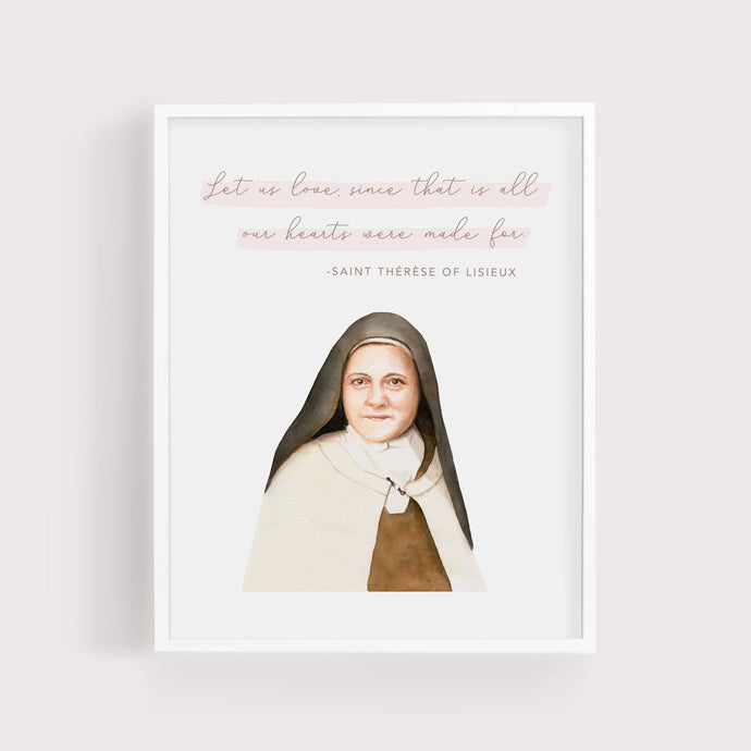 Let Us Love | St Therese of Lisieux | Art Print