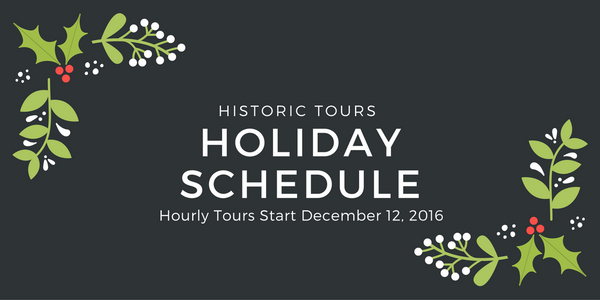 Historic Tour Holiday Schedule
