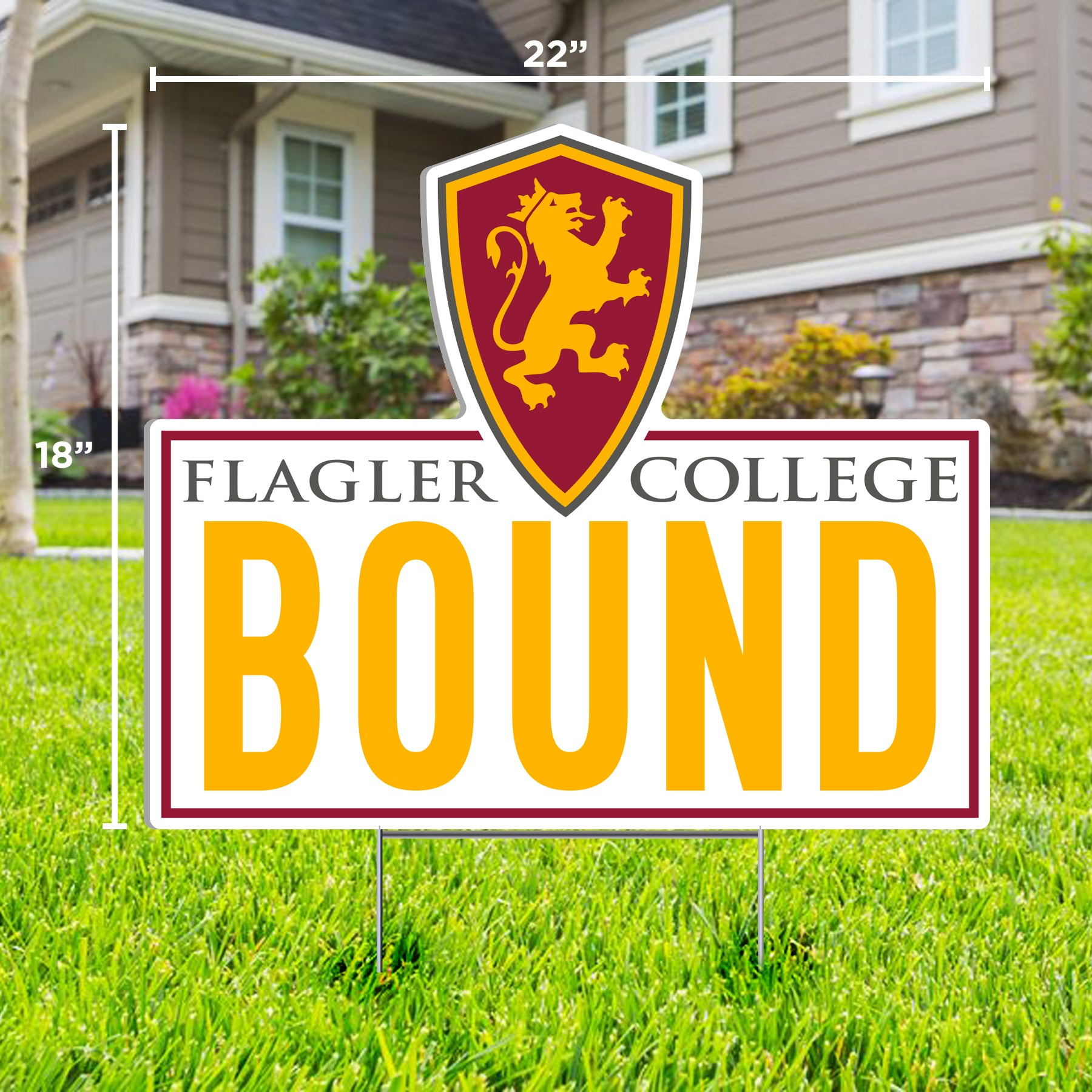 Flagler College Bound Yard Sign