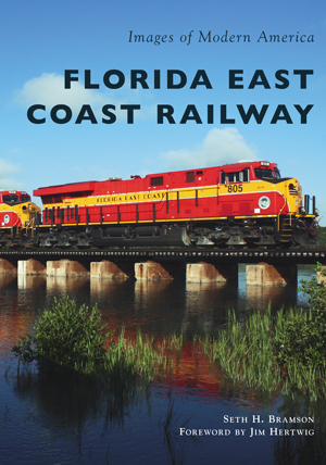 Florida East Coast Railway (Images of Modern America)