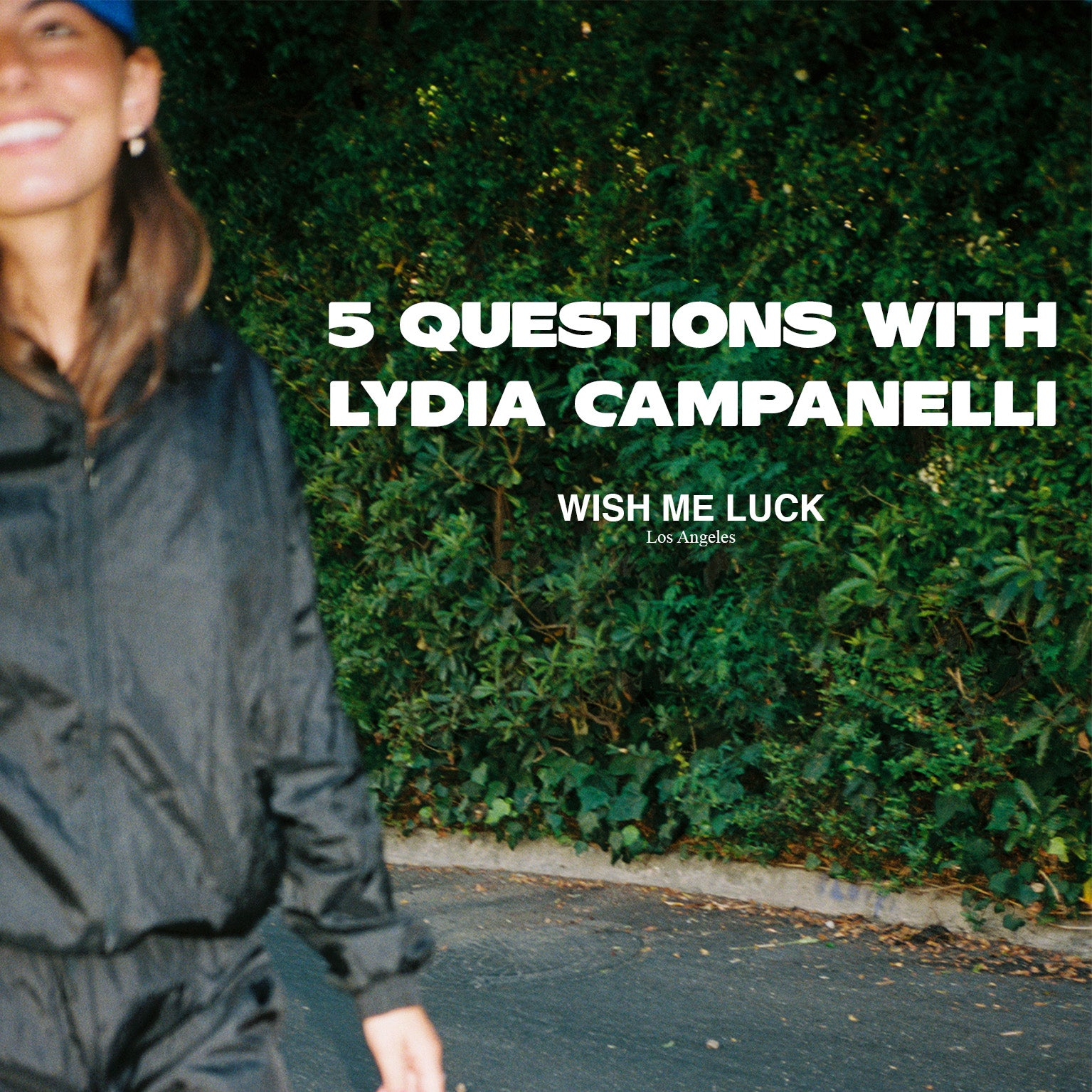 5 QUESTIONS WITH: LYDIA CAMPANELLI