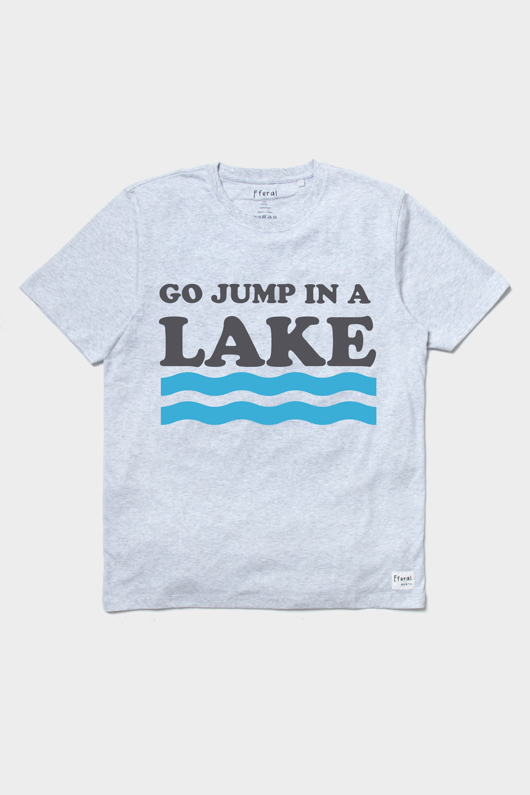 Go Jump in a Lake - Sustainable Vegan Cotton (Various colours) (Unisex)