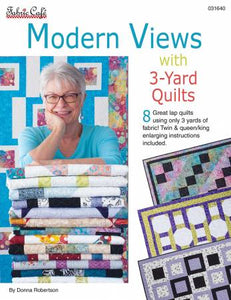 Modern Views with 3-yard Quilts