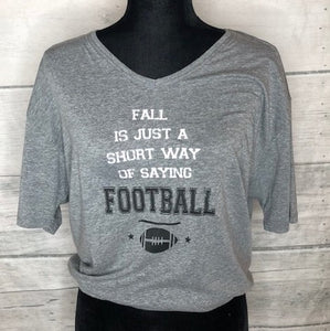 Graphic Tee - Fall is Short for Football