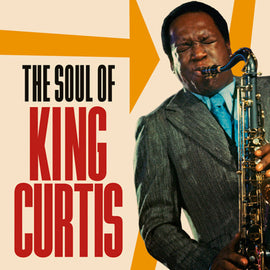 [2CD] KING CURTIS • THE SOUL OF KING CURTIS • 2 DISC SET