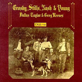 [CD] CROSBY, STILLS, NASH & YOUNG • DÉJA VU