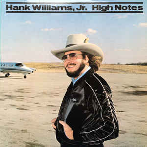 HANK WILLIAMS JR. • HIGH NOTE • CUT-OUT