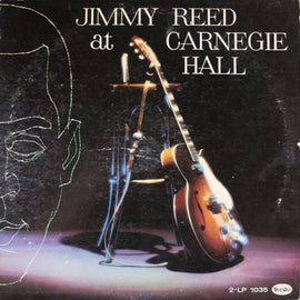 JIMMY REED • AT CARNEGIE HALL
