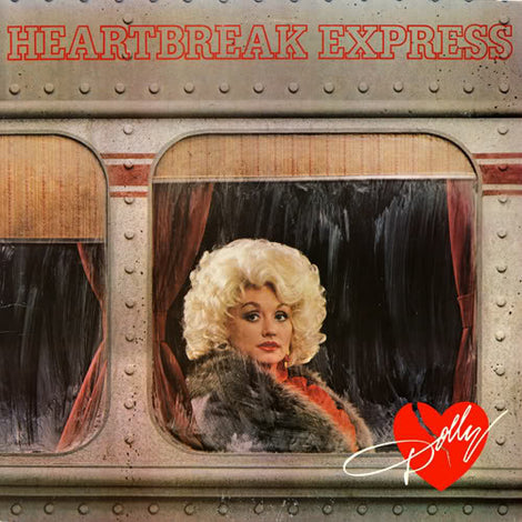 DOLLY PARTON • HEARTBREAK EXPRESS