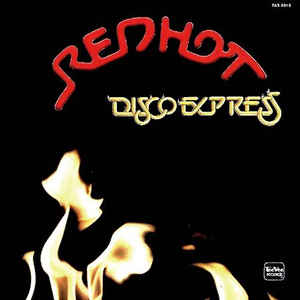 RED HOT • DISCO EXPRESS • RED COLORED VINYL