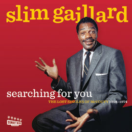 [CD] SLIM GAILLARD • SEARCHING FOR YOU: THE LOST SINGLES OF McVOUTY (1958-74)