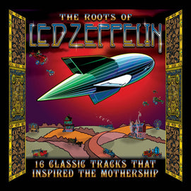 [CD] VARIOUS ARTISTS • THE ROOTS OF LED ZEPPELIN