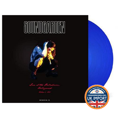 SOUNDGARDEN • LIVE AT THE PALLADIUM HOLLYWOOD • BLUE VINYL • U.K. IMPORT