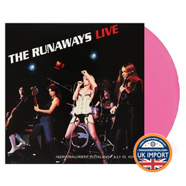 RUNAWAYS • LIVE AT THE AGORA BALLROOM CLEVELAND  JULY 19 • U.K. IMPORT • PINK VINYL