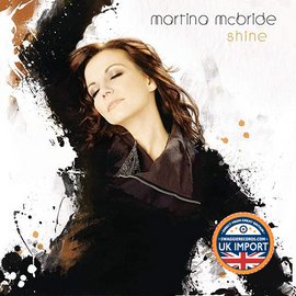 [CD]MARTINA MCBRIDE•SHINE*イギリス輸入