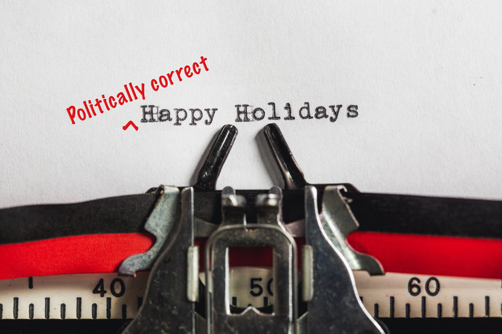 Politically Correct Holiday Greetings to You and Yours