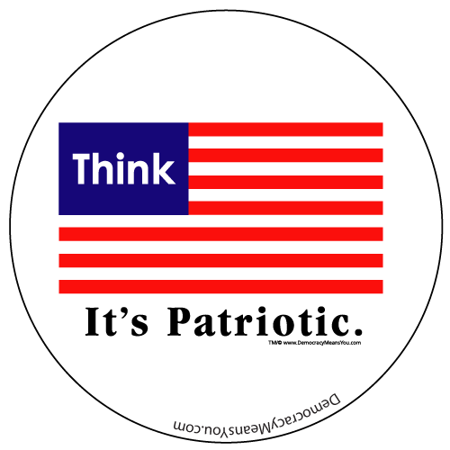 Think, It's Patriotic button