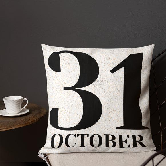 31 October Premium Pillow