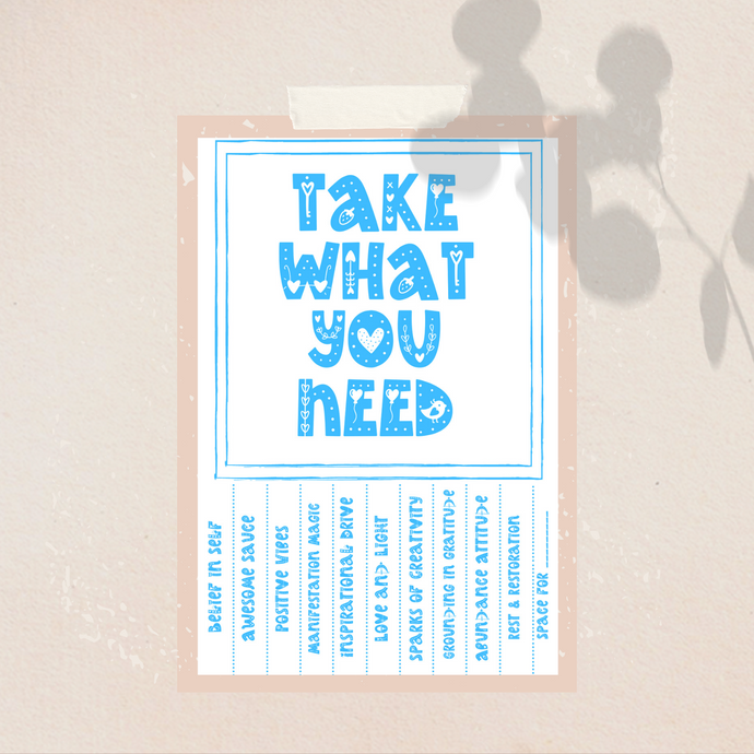 Take What You Need Printable (Freebie)