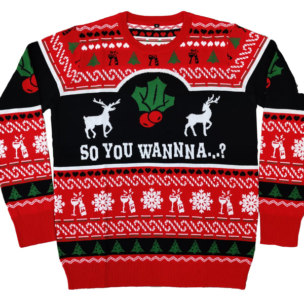 'So You Wanna..?' Christmas Sweater - *PREORDER*