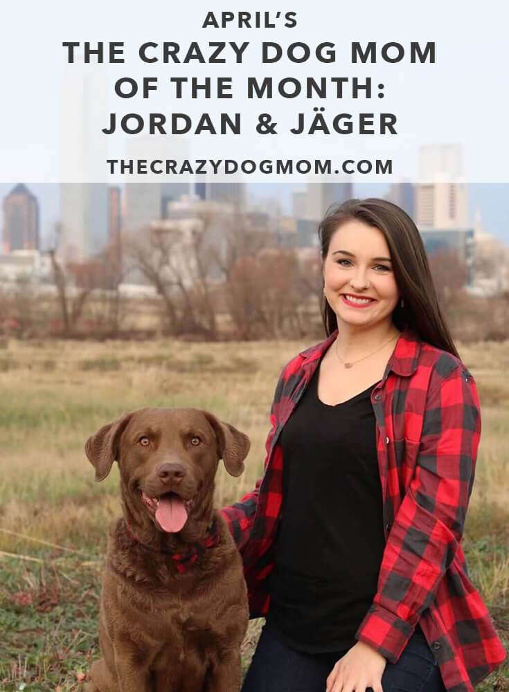April's The Crazy Dog Mom of the Month: Jordan and Jäger