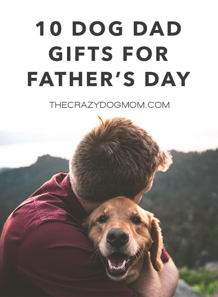 dog dad gifts for father's day