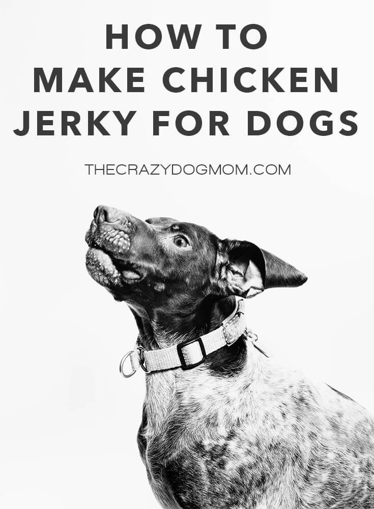 How to Make Chicken Jerky for Dogs