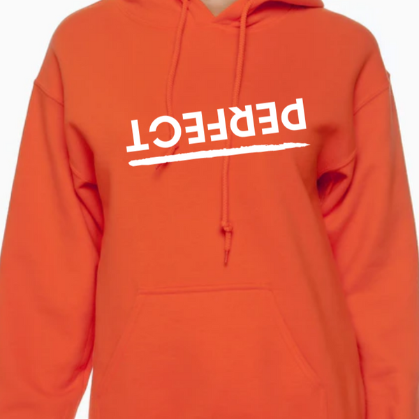 Adult PERFECT Hoodie (multiple colors)