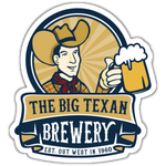 Big Texan Brewery Sticker - Big Texan Amarillo Food Take-Out & Delivery