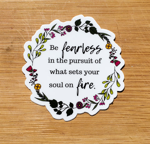 Be Fearless Flower Sticker (#80)