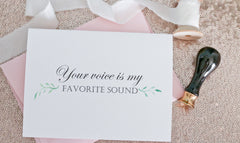 Your voice is my favorite sound