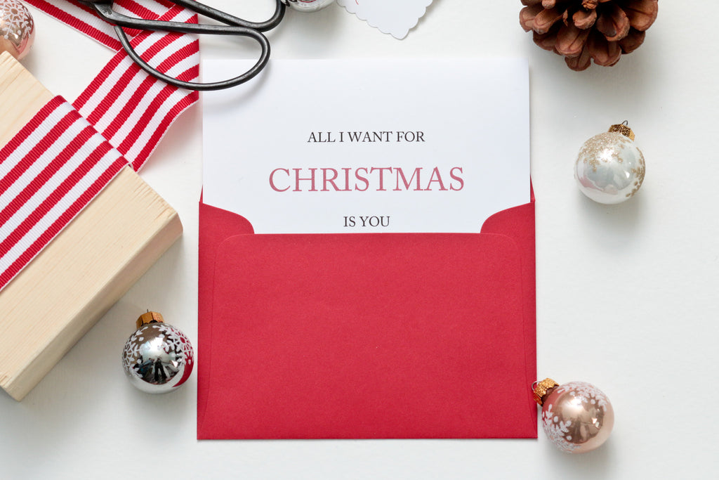 """All I want for Christmas is you"" card"