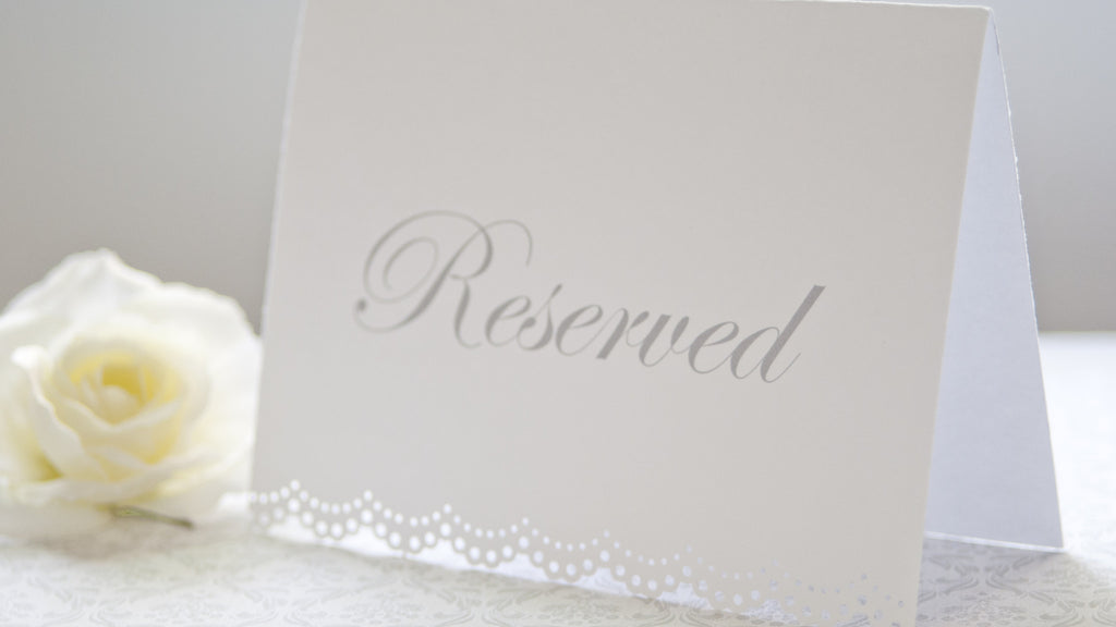 Reserved Signs for Weddings & Parties