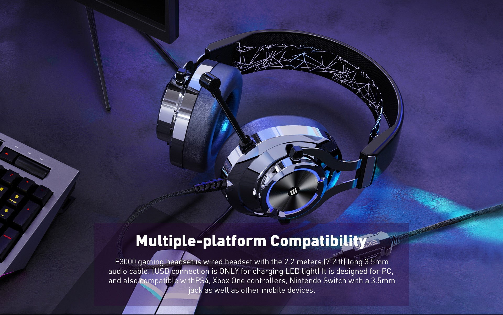 E3000 gaming headset is wired headset with the 2.2 meters (7.2 ft) long 3.5mm audio cable.