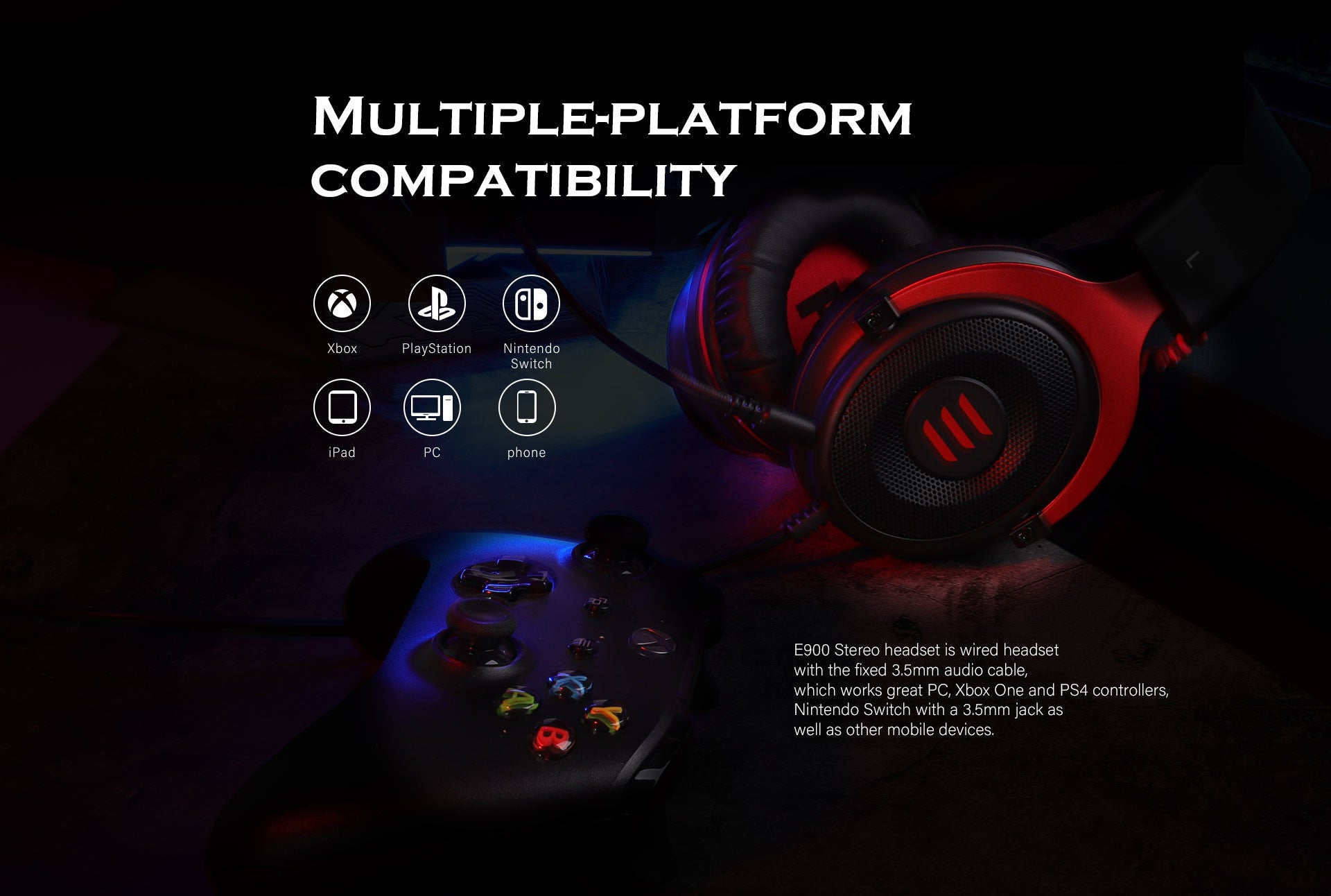 E900 stereo sound gaming headset supports multiple-platform compatibiliy.
