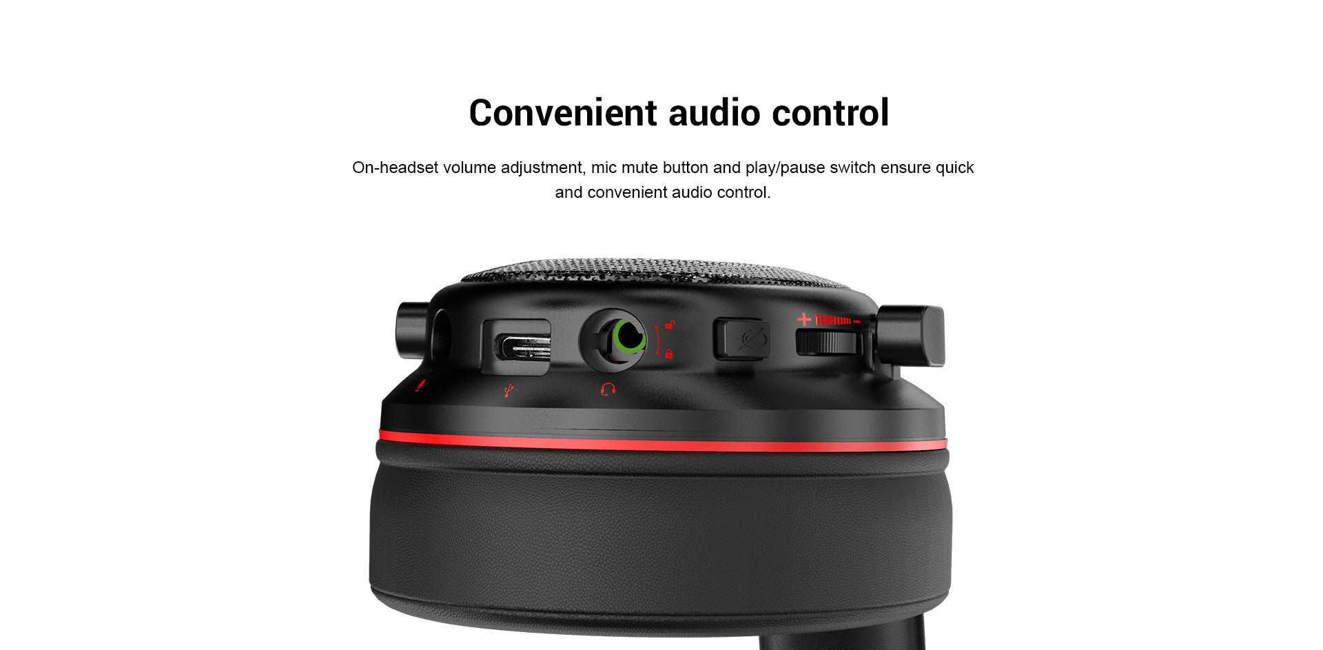 On-headset volume adjustment, mic mute button and play/pause switch ensure quick and convenient audio control.