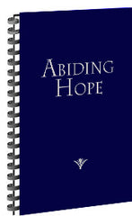 Abiding Hope Songbook (Spiral Edition)