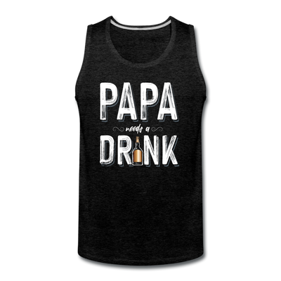 Papa Needs A Drink Tank - charcoal gray