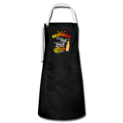If You Can't Stand The Heat Apron - black/white