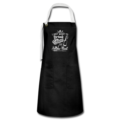 I Just Want To Drink Beer And Smoke Meat Apron - black/white