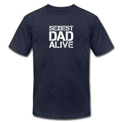 Sexiest DAD Alive T-Shirt - navy