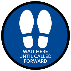 Blue Wait Here Until Called Forward - Floor Sticker