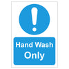 Hand Wash Only - Board Sign