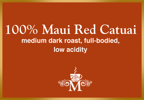 100% Maui Red Catuai