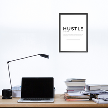 Laden Sie das Bild in den Galerie-Viewer, Hustle Definition Poster