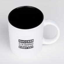 Laden Sie das Bild in den Galerie-Viewer, Success is rented Tasse