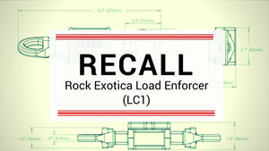 Rock Exotica - Enforcer Load Cell Recall
