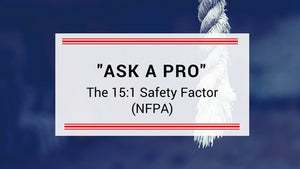 Ask a Pro:  How did the NFPA come up with a 15:1 safety factor?