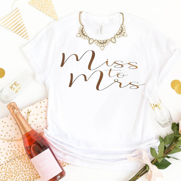 Miss to Mrs T-shirt